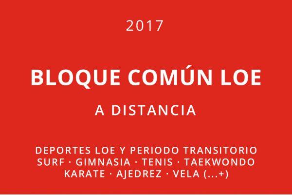 Convocatoria para bloque común a distancia. Deportes LOE y periodo transitorio.