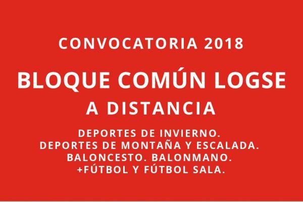Convocatoria 2018. Bloque común a distancia para modalidades de LOGSE.