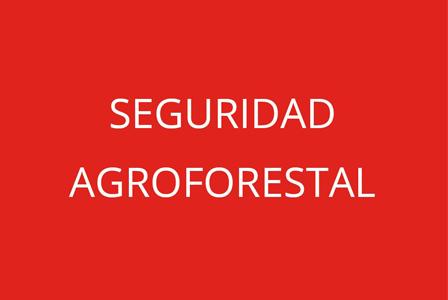 Seguridad Agroforestal