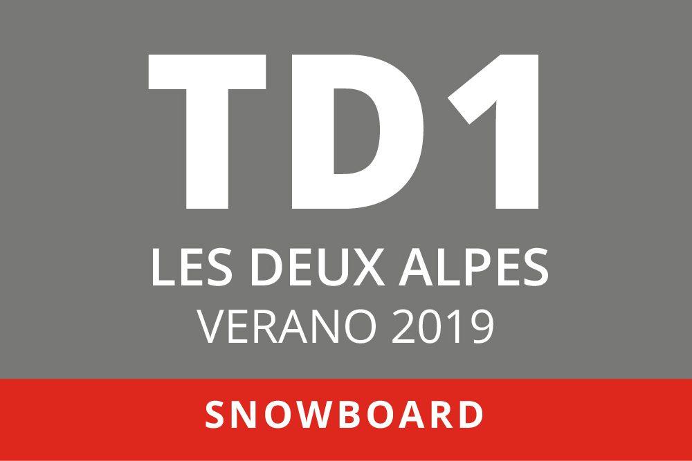 Convocatoria de TD1 en Snowboard. Les Deux Alpes, verano 2019