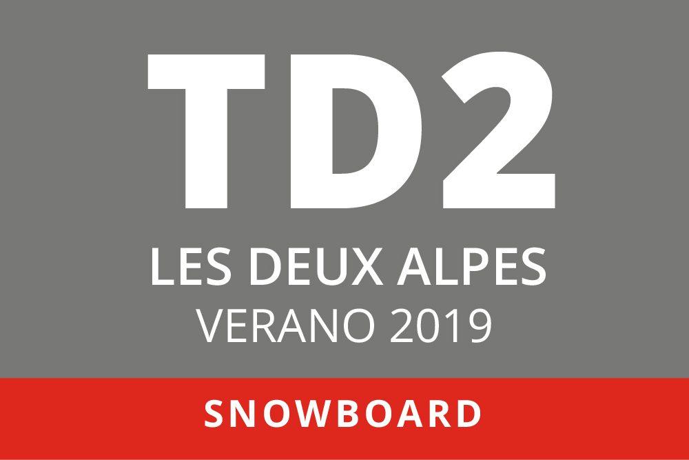 Convocatoria de TD2 en Snowboard. Les Deux Alpes, verano 2019