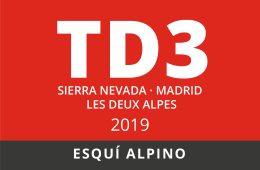 Convocatoria de TD3 en Esquí Alpino. Sierra Nevada – Madrid – Les Deux Alpes 2019