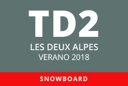 Convocatoria de TD2 en Snowboard. Les Deux Alpes, verano 2018