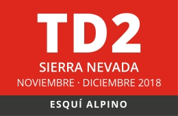 Convocatoria de TD2 en Esquí Alpino. Sierra Nevada, NOVIEMBRE- DICIEMBRE 2018