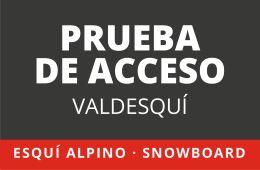 PRUEBA DE ACCESO ESQUÍ ALPINO Y SNOWBOARD TD1. VALDESQUI. 28 DE MARZO