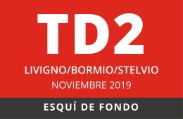 Convocatoria TD2 Esquí de fondo en Livigno/Bormio/Stelvio Noviembre 2019