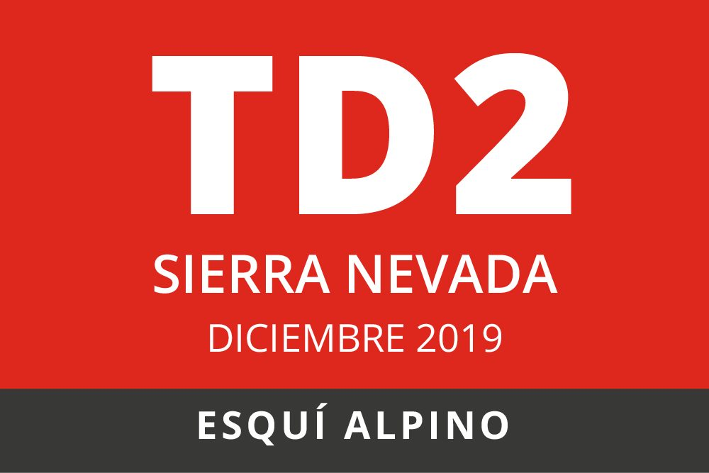 Convocatoria de TD2 en Esquí Alpino. Sierra Nevada, DICIEMBRE 2019