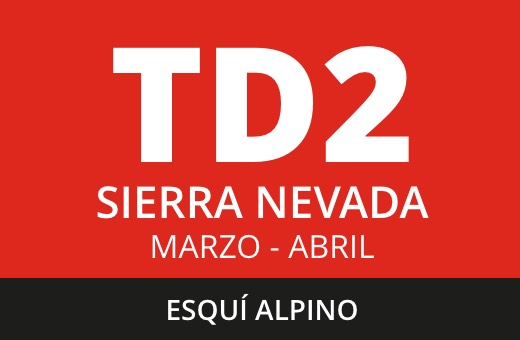 Convocatoria de TD2 Esquí Alpino. Sierra Nevada. Marzo – abril 2021
