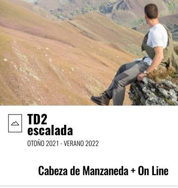 TD2 Ciclo Final Escalada. Cabeza de Manzaneda / On Line. 2021-2022