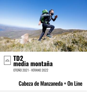 TD2 Ciclo Final Media Montaña. Cabeza de Manzaneda / On Line. 2021-2022