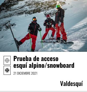 Prueba de acceso. Esquí Alpino/ Snowboard. Valdesquí – 21 de diciembre 2021
